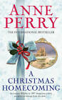 A Christmas Homecoming by Anne Perry (Hardback, 2011)