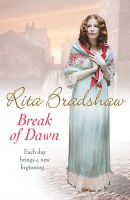 Break of Dawn: Each day brings a new beginning..., Bradshaw, Rita, Used; Good Bo