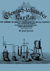 Chemisch-Technisches-Lexikon-Bersch-ueber-17000-Rezepte-Vorschriften-1900-CD