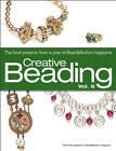 Creative Beading, Volume 6: The Best Projects from a Year of Bead&Button Magazine by Kalmbach Books (Hardback, 2011)