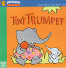 Tiny Trumpet by Jane Kemp, Clare Walters (Paperback, 2000)