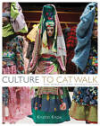 Culture to Catwalk: How World Cultures Influence Fashion by Kristin Knox (Hardback, 2011)