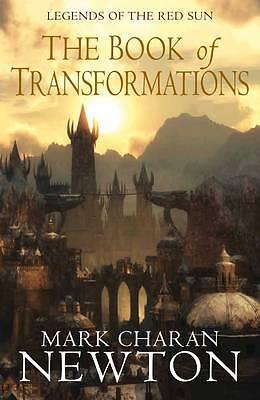 The Book of Transformations by Mark Charan Newton (Hardback, 2011)