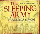 The Sleeping Army by Francesca Simon (CD-Audio, 2011)