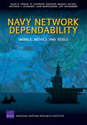 Navy Network Dependability: Models, Metrics, and Tools by III, Isaac R. Porche, Katherine Comanor, Bradley Wilson, Matthew J. Schneider (Paperback, 2010)