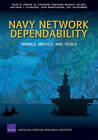 Navy Network Dependability: Models, Metrics, and Tools by III, Isaac R Porche, Katherine Comanor, Bradley Wilson, Matthew J Schneider (Paperback / softback, 2010)