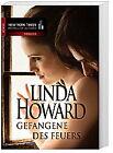 Gefangene des Feuers von Linda Howard (2011, Taschenbuch)