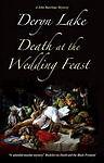 Lake, Deryn, Death at the Wedding Feast (John Rawlings, Apothecary), Very Good B