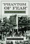 Phantom of Fear: The Banking Panic of 1933 by Robert Lynn Fuller (Paperback, 2011)