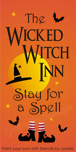 Halloween-STENCIL-Wicked-Witch-Inn-Stay-Spell-Hat-Stars-Moon-Bats-Shoes-Art-Sign