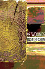 98 Wounds by Justin Chin (Paperback, 2012)