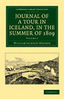 Journal of a Tour in Iceland, in the Summer of 1809 by William Jackson Hooker (Paperback, 2011)