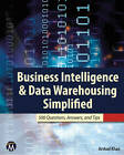Business Intelligence & Data Warehousing Simplified: 500 Questions, Answers, & Tips by Arshad Khan (Paperback, 2011)