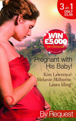 """AS NEW"" Iding, Laura,Milburne, Melanie,Lawrence, Kim, Pregnant with His Baby!:"