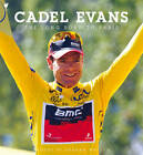 The Long Road to Paris by Cadel Evans (Hardback, 2011)