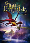 Flight to Dragon Isle by Lucinda Hare (Paperback, 2011)
