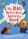 Driver Dan's Story Train: My Big Driver Dan Activity Book by Rebecca Elgar (Paperback, 2011)