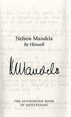 """""""VERY GOOD"""" Nelson Mandela By Himself: The Authorised Book of Quotations, Mandel"""