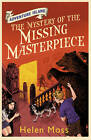 The Mystery of the Missing Masterpiece by Helen Moss (Paperback, 2011)