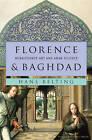 Florence and Baghdad: Renaissance Art and Arab Science by Hans Belting (Hardback, 2011)