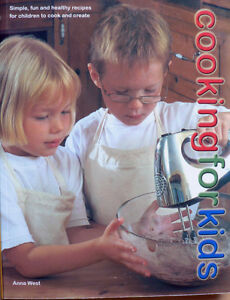 COOKING-FOR-KIDS-ANNA-WEST-SIMPLE-FUN-amp-HEALTHY-RECIPES