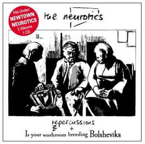 Newtown-NEUROTICS-Repercussions-Bolsheviks-2-LPs-on-1-CD