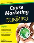 Cause Marketing For Dummies by Joe Waters, Joanna MacDonald (Paperback, 2011)