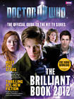 The Brilliant Book of Doctor Who 2012 by Ebury Publishing (Hardback, 2011)