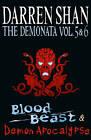 The Demonata - Volumes 5 and 6 - Blood Beast/Demon Apocalypse by Darren Shan (Paperback, 2011)