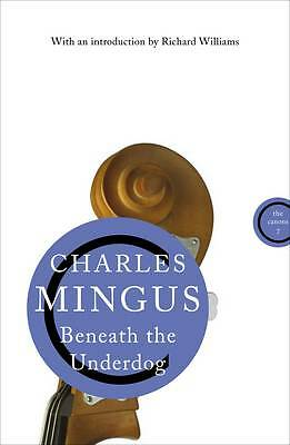 Beneath The Underdog (Canons), Mingus, Charles, Used; Good Book