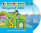 Beyond ABC: Stories Read by Maria Darling by Lisa Holt, Lyn Wendon (CD-Audio, 2011)