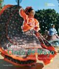 Celebrate Cinco de Mayo: With Fiestas, Music, and Dance by Carolyn Otto (Hardback, 2008)