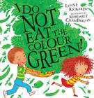 I Do Not Eat the Colour Green by Lynne Rickards (Paperback, 2011)
