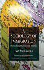 A Sociology of Immigration: (re)making Multifaceted America by Ewa Morawska (Paperback, 2009)