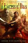 Princess of Mars: John Carter of Mars: Book One by Edgar Rice Burroughs (Paperback, 2011)