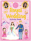 Royal Wedding: Activity Book by Catriona Clarke (Paperback, 2011)