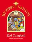 My First Nativity Set by Rod Campbell (Novelty book, 2011)