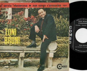 TONI-BRUNI-disco-45-MADE-in-ITALY-A-serata-039-ntussecosa-Nun-songo-n-039-assassino