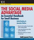 The Social Media Advantage: An Essential Handbook for Small Businesses by Amanda Walter, Holly Berkley (Paperback, 2013)