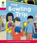 Oxford Reading Tree: Decode and Develop More A Level 4: the Bowling Trip by Roderick Hunt, Paul Shipton (Paperback, 2013)