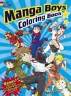 Manga Boys Coloring Book by Mark Schmitz (Paperback, 2013)