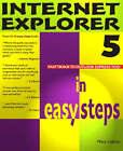 Internet Explorer 5 in Easy Steps by Mary Lojkine (Paperback, 1999)
