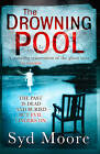 The Drowning Pool by Syd Moore (Paperback, 2011)