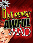 Disturbingly Awful MAD TP by Usual Gang of Idiots (Paperback, 2013)