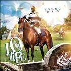Young Dro - Lo Life (2010)