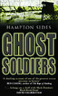 Ghost Soldiers by Hampton Sides (Paperback, 2002)