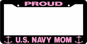 Proud Us Navy Mom License Plate Frame