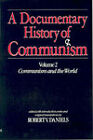 A Documentary History of Communism: v. 2: Communism and the World by I.B.Tauris & Co Ltd. (Paperback, 1986)