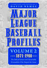 Major League Baseball Profiles, 1871-1900: The Hall of Famers and Memorable Personalities Who Shaped the Game: Volume 2 by Bison Original (Paperback, 2011)