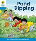 Oxford Reading Tree: Level 3: First Sentences: Pond Dipping by Roderick Hunt, Gill Howell (Paperback, 2011)